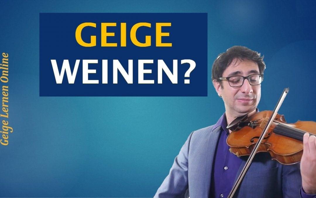 Wie kann ich meine Geige zum Singen und Weinen bringen?